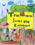 Tractorman Saves the Rainforest